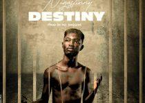 Nigastinny – Destiny (Prod By Rel Massive)