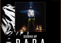 Quamina Mp – Baba (Prod. By B2)