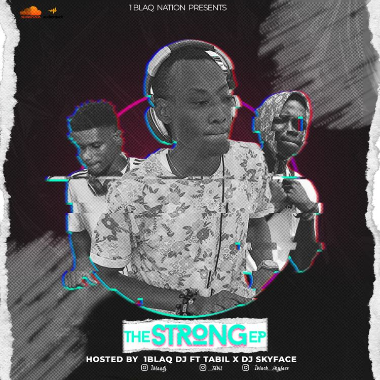 1BlaqDj – The Strong EP