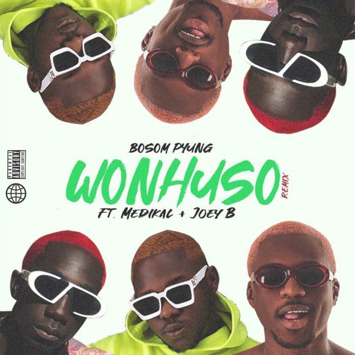 Bosom P-Yung – Wonhuso Remix Ft Medikal & Joey B