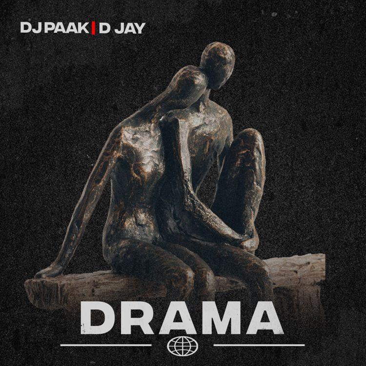 DJ Paak – Drama Ft D Jay (Prod. by Steve Rawd)
