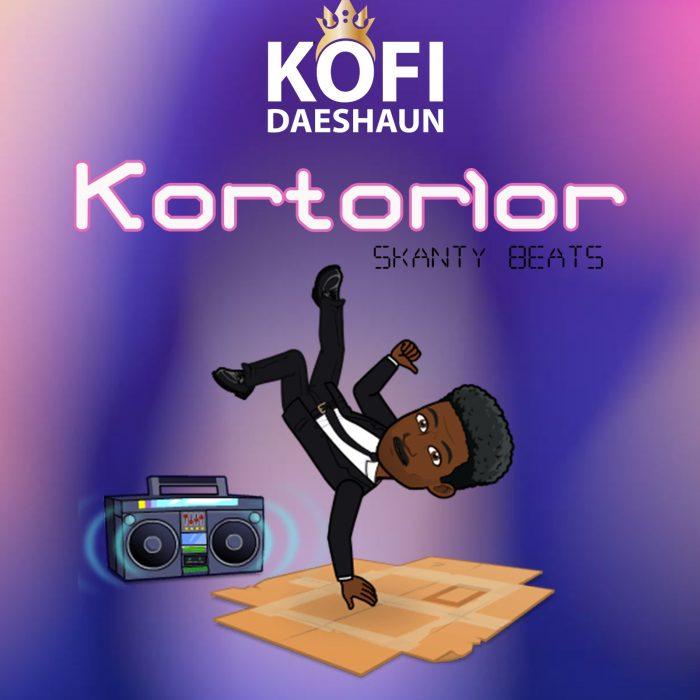 Kofi Daeshaun – Kortorlor