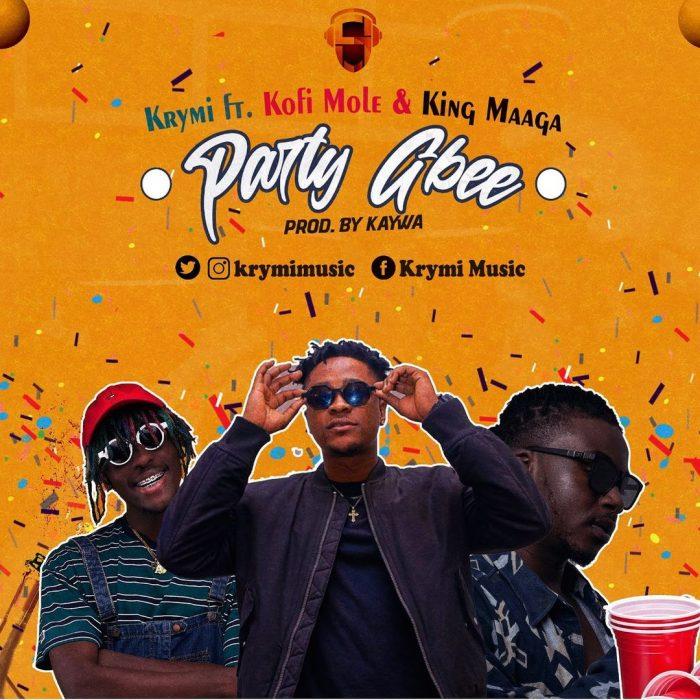 Krymi – Party Gbee ft Kofi Mole x King Maaga (Prod. by Kaywa)