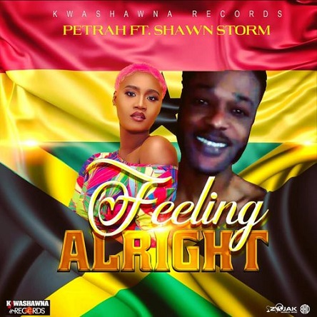 Petrah – Feeling Alright Ft Shawn Storm