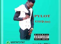Pylot – 3to) (Tax) (Prod. by Pylot Beat Classic)