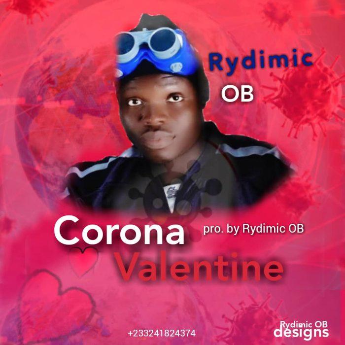 Rydimic OB – Corona Valentine (Prod. by Rydimic OB)