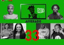 Amerado – Yeete Nsem (Episode 33)