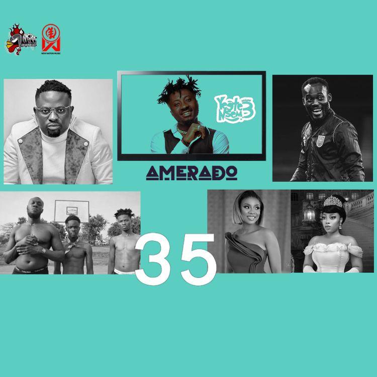 Amerado – Yeete Nsem (Episode 35)