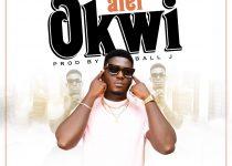 Atet – Okwi (Prod. by Ball J)