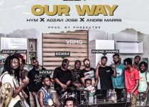 Edem – Our Way Ft Hym, Adzavi Jose & Andre Marrs (Prod. by Phredxter)
