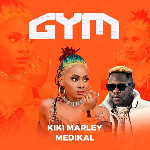 Kiki Marley – Gym Ft Medikal