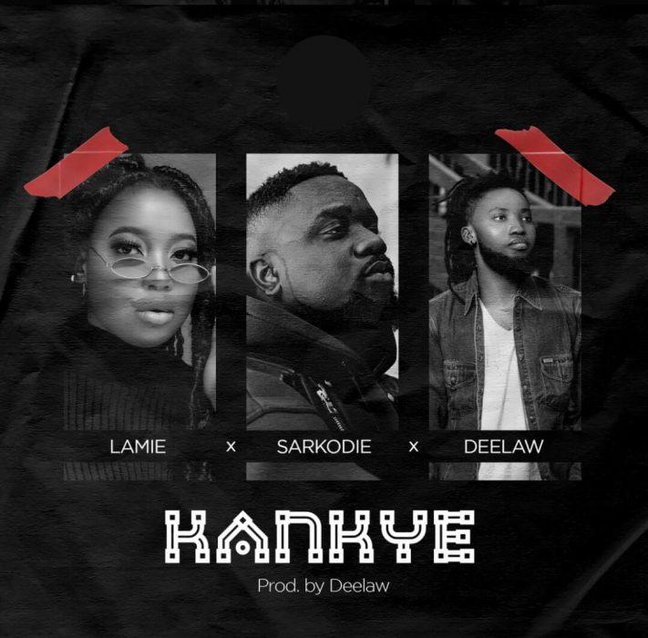 Lamie – Kankye ft Sarkodie x Deelaw (Prod. by Deelaw)