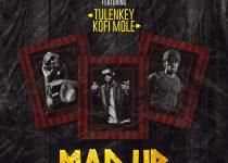 Lyrical Joe – Mad Up Ft Tulenkey & Kofi Mole (Prod. by Master Garzy)