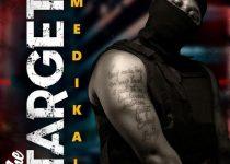 Medikal – The Target (Prod. by Unkle Beatz)
