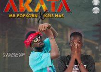 Mr Popkorn x Kris Nas – Akata (Prod by DJ Cheez)