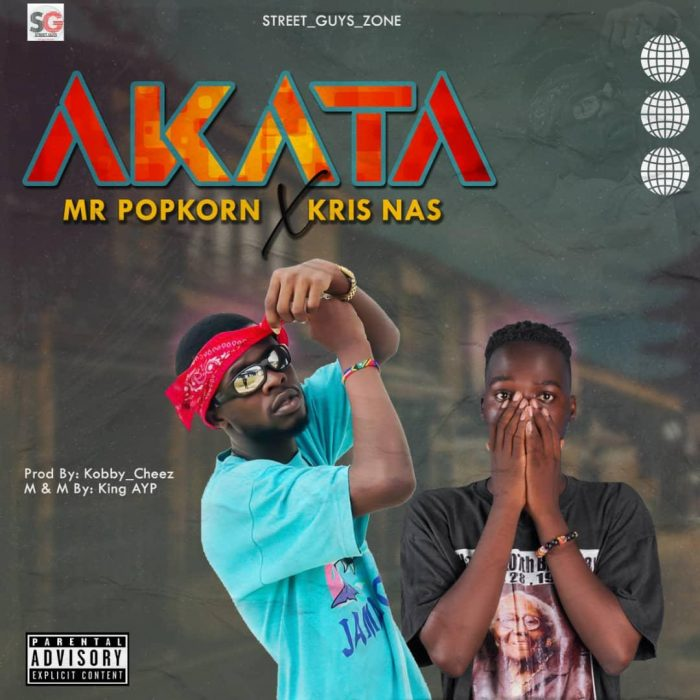Mr Popkorn x Kris Nas – Akata (Prod by DJ Cheez)