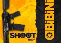 Obibini – Shoot (Prod By Konfam)