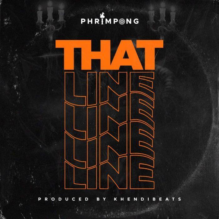 Phrimpong – That Line (Yaa Pono Diss) (Prod. by Khendi Beatz)