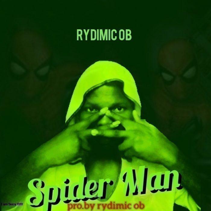 Rydimic OB – Spider Man (Prod. by Rydimic OB)