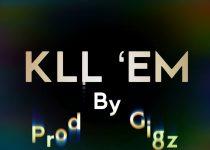 Shatta Wale – KLL EM (Prod. By Gigz Beatz)