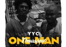 YYC – One Man Thousand (Mixed by M-fresh Beatz)