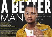 Yaw Berk – A Better Man (Prod. by Samsney)