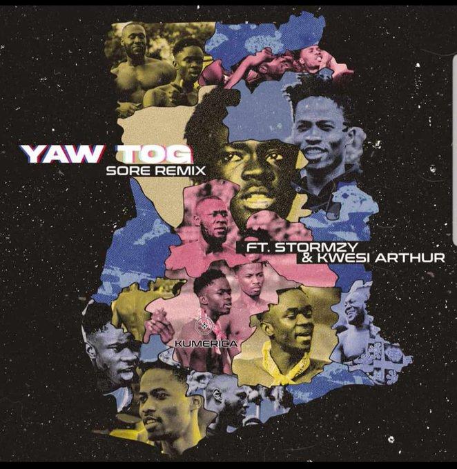Yaw Tog – Sore Remix ft Stormzy x Kwesi Arthur (Prod. by Chris Rich Beat)