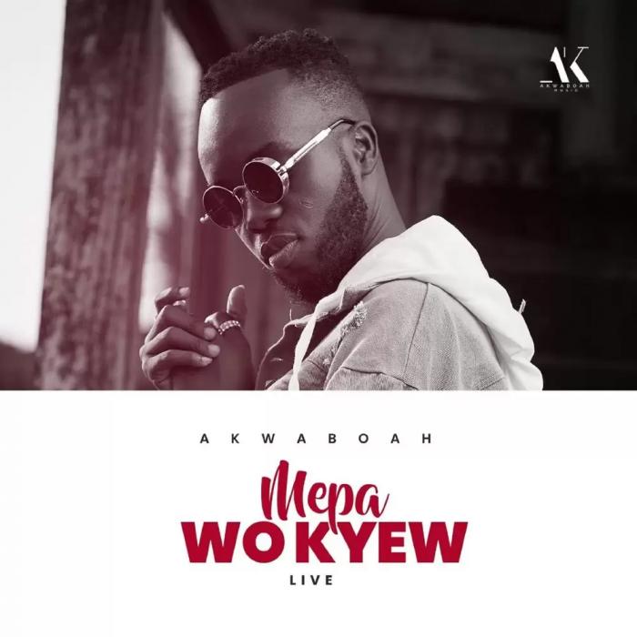 Akwaboah – Mepa Wo Kyew (Live Session)