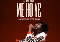 Amerado - Me Ho Y3 (Prod By ItzJoeBeatz)