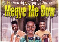Foto Copy - Megye Me Dow ft Clemento Suarez x Qwaachi (Prod. by DDT)