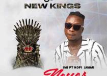 Kofi Jamar – Never ft JMJ (Riddim Of The gODs)
