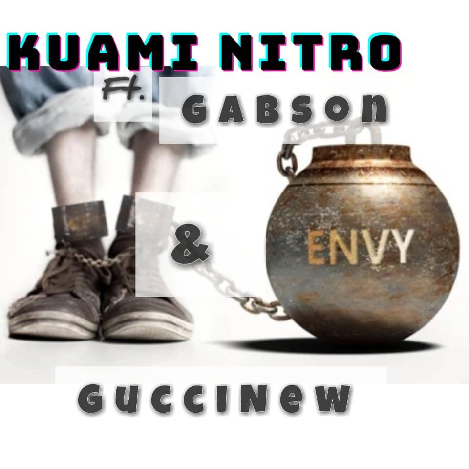 Kuami Nitro – Envy ft Gabson & Gucci New