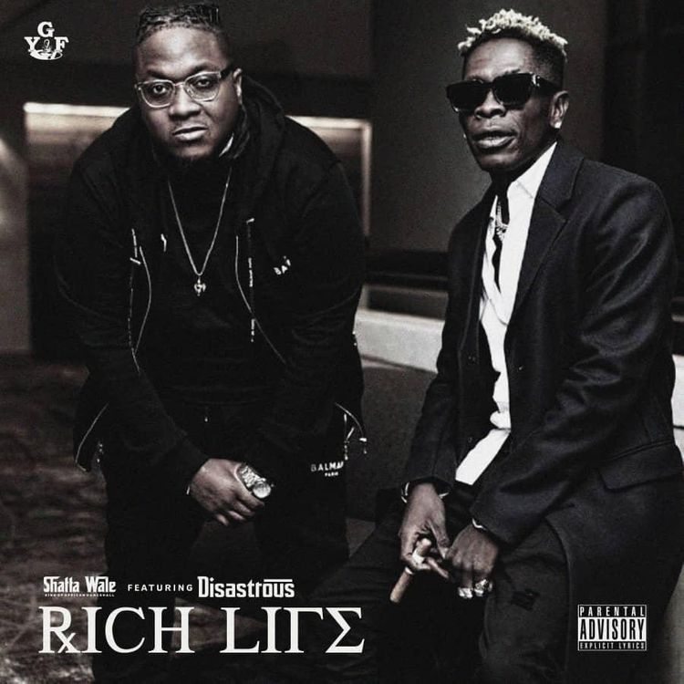 Shatta Wale – Rich Life ft Disastrous (Prod. by Ridwan ( YGF ))