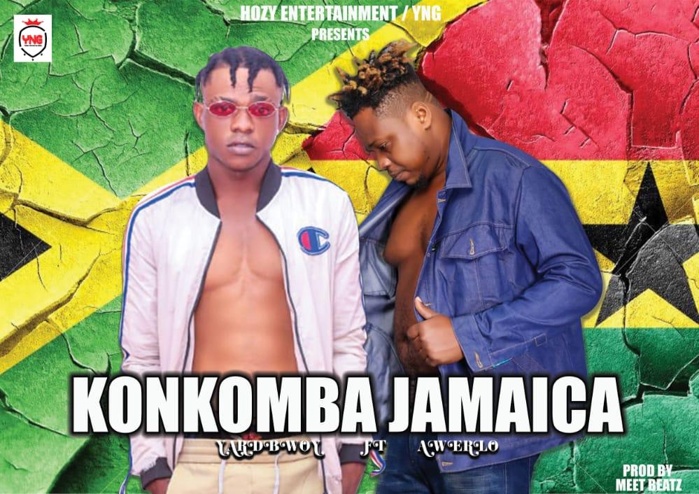 Yardbwoy – Konkomba Jamaica Ft. Awerlo (Prod. By Meet Beatz)