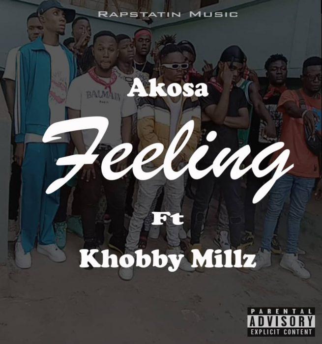 Akosa - Feeling Ft Khobby Millz (Prod. by Temple Beat)
