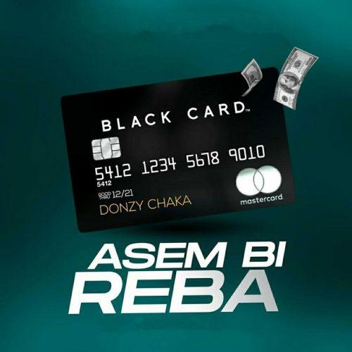 Donzy – Asem Bi Reba (Prod By Tubhani Muzik)