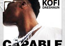 Kofi Daeshaun - Capable