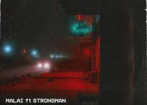 Malai – No Sleep (Okyena) Ft Strongman (Prod By Tubhani Musik)