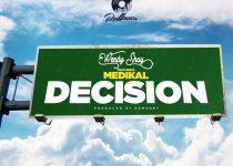 Wendy Shay – Decision Ft Medikal (Prod. by Samsney)