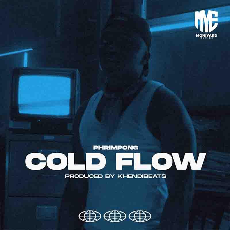 Phrimpong - Cold Flow (Produced by Khendi Beatz)