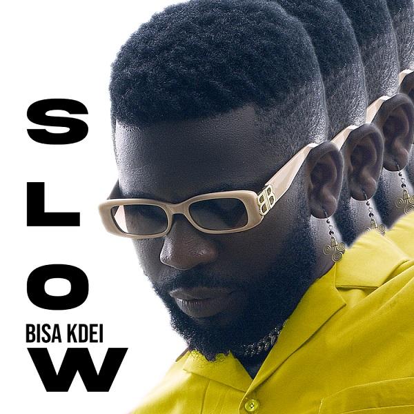Bisa Kdei - Slow