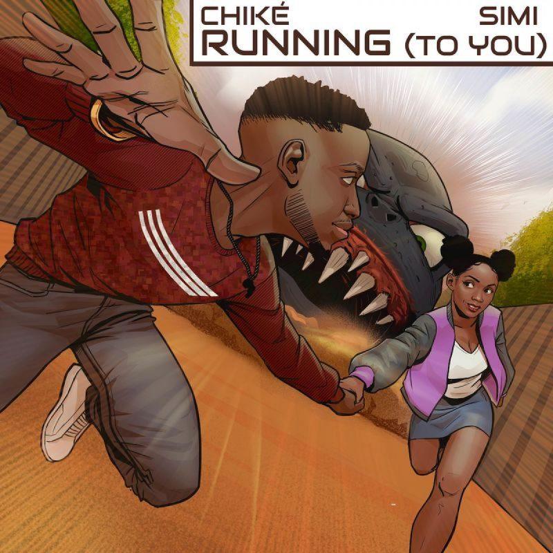 Chike - Running To You ft Simi (Prod by Deeyassobeatz)