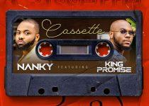 Nanky - Cassette ft King Promise (Prod by Killbeatz)