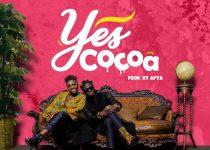 DJ Akuaa - Yes Cocoa ft Kuami Eugene (Prod by Apya)