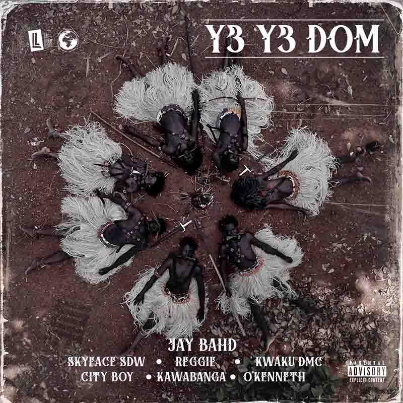 Jay Bhad - Y3 Y3 Dom ft Skyface SDW x City Boy x O'Kenneth x Kwaku DMC x Reggie x Kawabanga