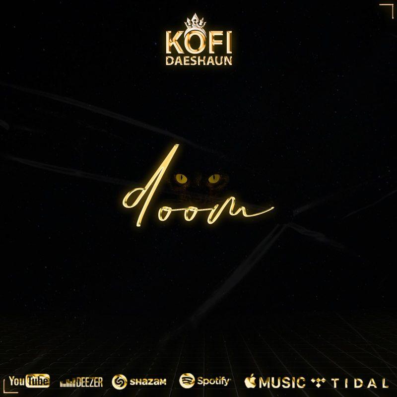 Kofi Daeshaun - Doom