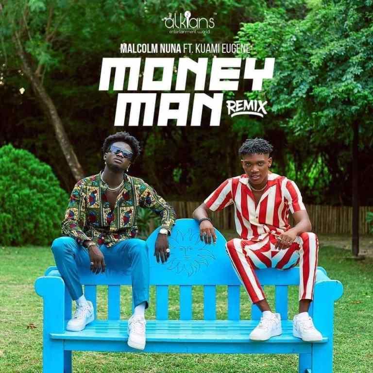Malcolm Nuna – Money Man (Remix) Ft Kuami Eugene