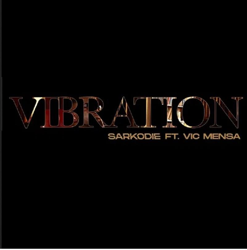 Sarkodie - Vibration ft. Vic Mensa