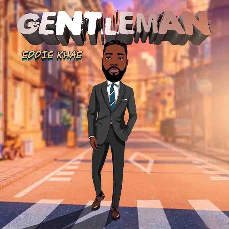 Eddie Khae - Gentleman (Prod by Juicz)