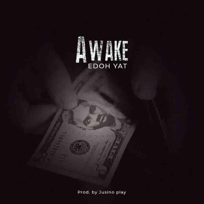 Edoh Yat - Awake (Acoustic version)